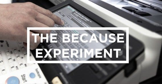 The Because Experiment