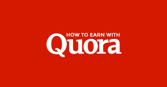 How to Earn With Quora